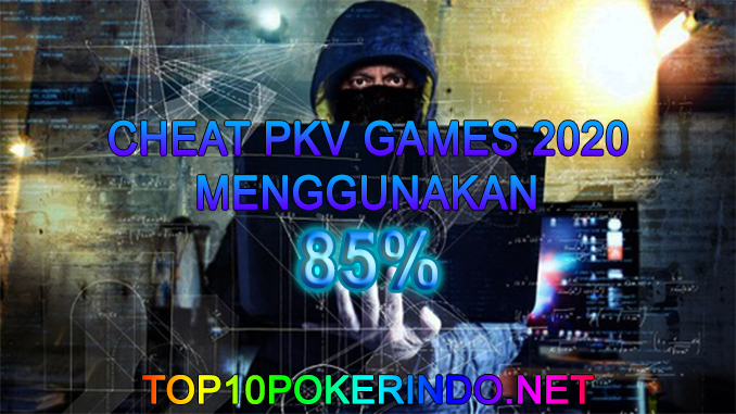 CHEAT PKV GAMES 2020 WINRATE 85%